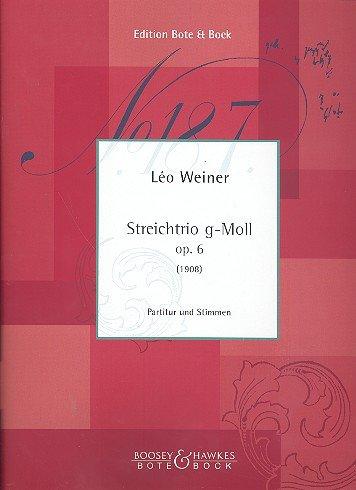 Streichtrio g-Moll: op. 6. Streichtrio. Partitur und Stimmen.