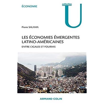 Les économies émergentes latino-américaines - Entre cigales et fourmis