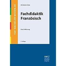 Fachdidaktik Französisch: Eine Einführung (bachelor-wissen)