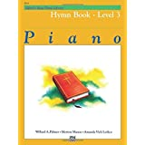 Alfred's Basic Piano Library Hymn Book, Bk 3 by Willard A. Palmer (1985-08-01)