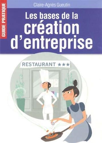 Les bases de la création d'entreprise