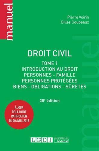 Droit civil : Tome 1, Introduction au droit, personnes, famille, personnes protégées, biens, obligations, sûretés