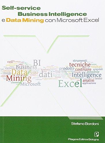 Self. Service business intelligence e data mining con Microsoft Excel