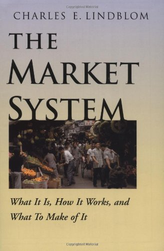 the-market-system-what-it-is-how-it-works-and-what-to-make-of-it