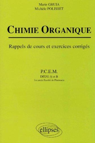 Chimie organique : Rappels de cours et exercices corrigés