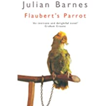 Flaubert's Parrot (Picador Books)