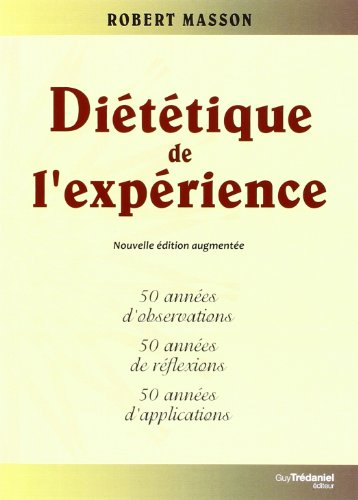 Dittique de l'exprience : 50 annes d'observations, 50 annes de rflexions, 50 annes d'applications