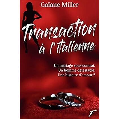 Transaction à l'italienne