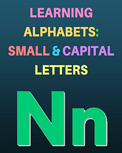 learning-alphabets-small-and-capital-letters-an-abc-book-for-toddlers-english-edition