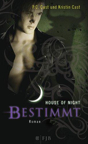 FISCHER FJB Bestimmt: House of Night 9