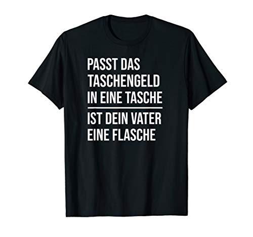 Taschengeld Dein Vater Eine Flasche Lustiges BWL Studenten T-Shirt