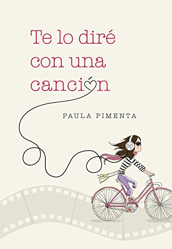 Te lo diré con una canción par Paula Pimenta