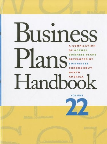 Business Plans Handbook: A Compilation of Business Plans Developed by Individuals Throughout America