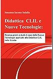 Didattica  CLIL e Nuove Tecnologie