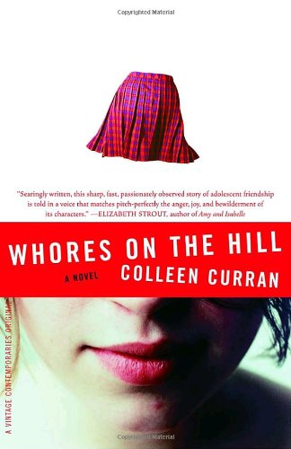 Whores on the Hill: A Novel