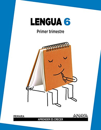 Lengua 6. (Aprender es crecer) - 9788467832983