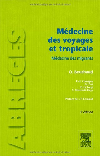 Médecine des voyages et tropicale: Médecine des migrants