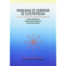 Problemas de exámenes de electrotecnia