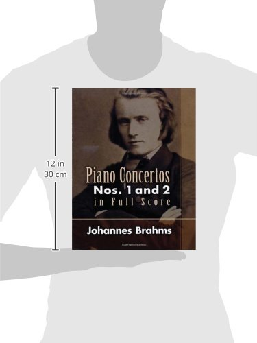 Johannes Brahms: Piano Concertos Nos. 1 and 2 in Full Score