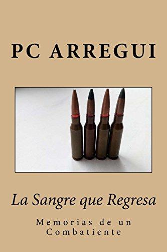 La Sangre que Regresa por PC Fernandez Arregui