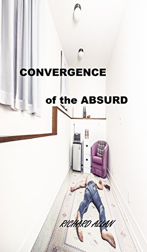 Book cover image for Convergence of the Absurd