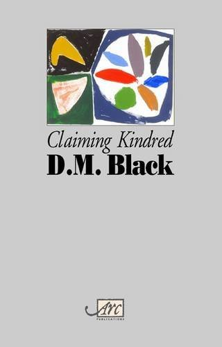 Claiming Kindred by D M Black (2011-01-26)