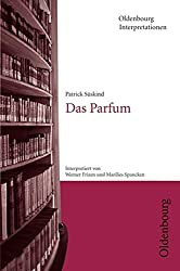 Oldenbourg Interpretationen: Das Parfum: Band 78