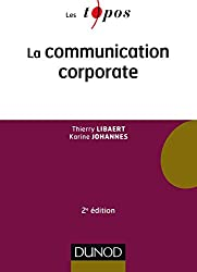 La communication corporate - 2e éd.