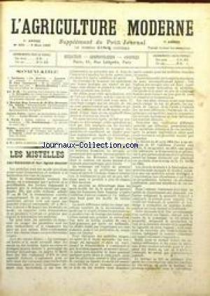 AGRICULTURE MODERNE (L') [No 323] du 09/03/1902 - LES MISTELLES - LEUR FABRICATION ET LEUR REGIME DOUANIER - PETITES CULTURES - ETAT DU MARCHE.