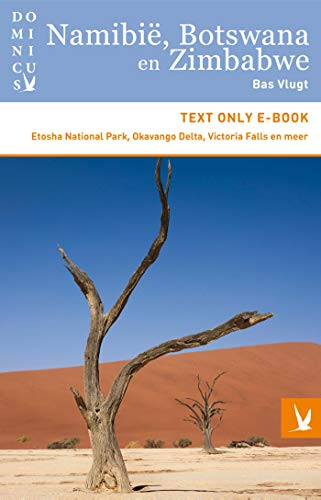 Namibië, Botswana en Zimbabwe (Dominicus) (Dutch Edition)