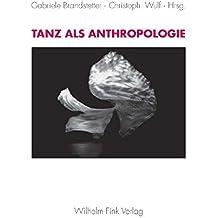 Tanz als Anthropologie
