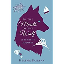 In the Mouth of the Wolf: A romantic suspense