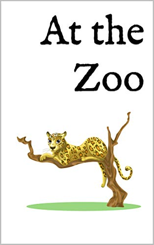 At the Zoo: A Bilingual English-Norwegian Picture Book ...