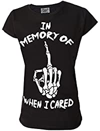 In Memory Of When I Cared Genuine Darkside Womens Alternative Funny Slogan T Shirt