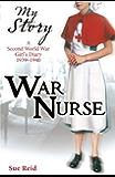 My Story: War Nurse