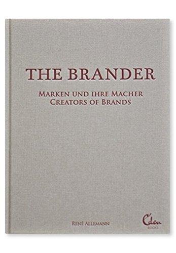 The Brander: Marken und ihre Macher