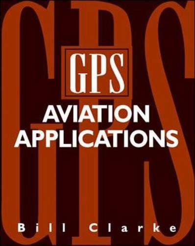 GPS Aviation Applications por Bill Clarke