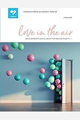 love in the air: Das charmante Ausfüllbuch für Hochzeitsgäste! (#8) Taschenbuch