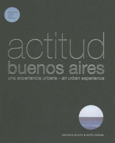 Actitud Buenos Aires: Una Experiencia Urbana