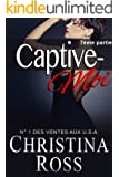 Captive-Moi (7ème partie) (French Edition)
