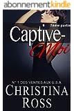 Captive-Moi (7ème partie)