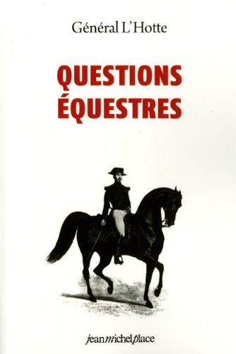Descargar Libro Questions équestres de Alexis-Francois L' Hotte
