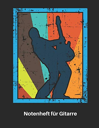 Notenheft für Gitarre: Retro E Gitarren Notenbuch 110 Seiten mit leeren Tabs und Akkord Feldern. Tolle Geschenk Idee für Gitarristen, Gitarren Lehrer und Schüler. (Seite Musik-halter)