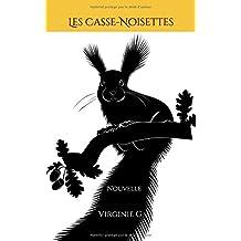 Les Casse-Noisettes: Nouvelle (D'ombres et de Lumière)