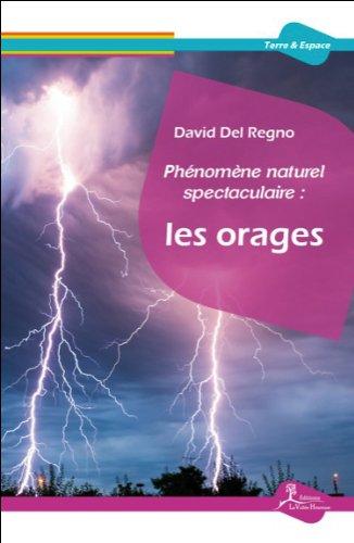 Phénomène naturel spectaculaire : Les orages
