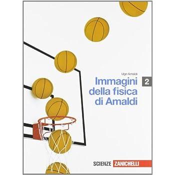 Immagini Della Fisica. Con Espansione Online. Per Le Scuole Superiori: 2