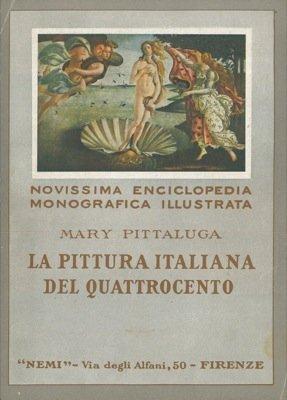 La pittura italiana del quattrocento.