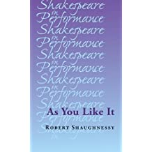 As You Like It (Shakespeare in Performance)