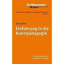 Grundriss der Pädagogik /Erziehungswissenschaft: Einführung in die Kunstpädagogik (Urban-Taschenbücher, Band 676)