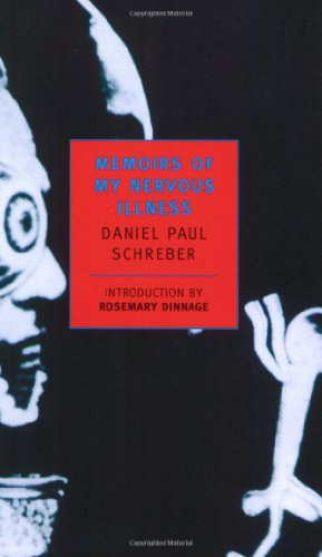 Memoirs of My Nervous Illness (New York Review Books Classics)